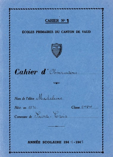 Cahier d'observations -  Madeleine (8 ans) - 1944-45
