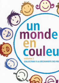 Un monde en couleurs, volume 2